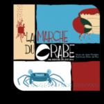 La Marche du Crabe de Julien Prothière édité par Opla
